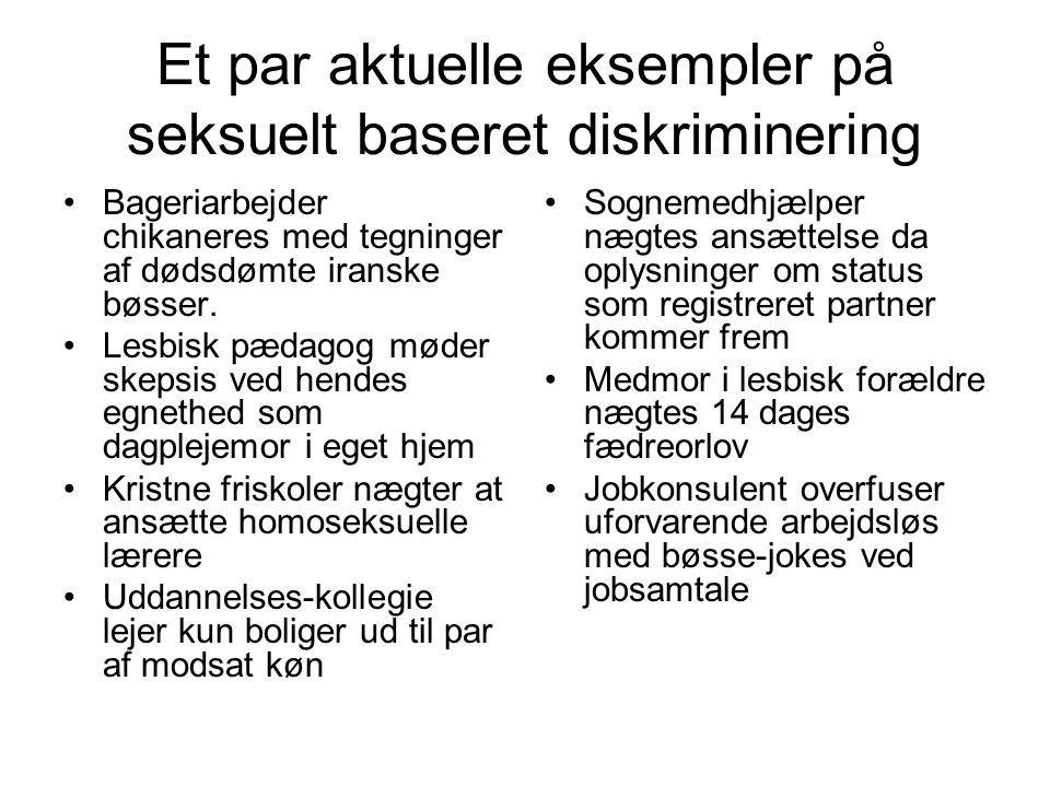 Et par aktuelle eksempler på seksuelt baseret diskriminering