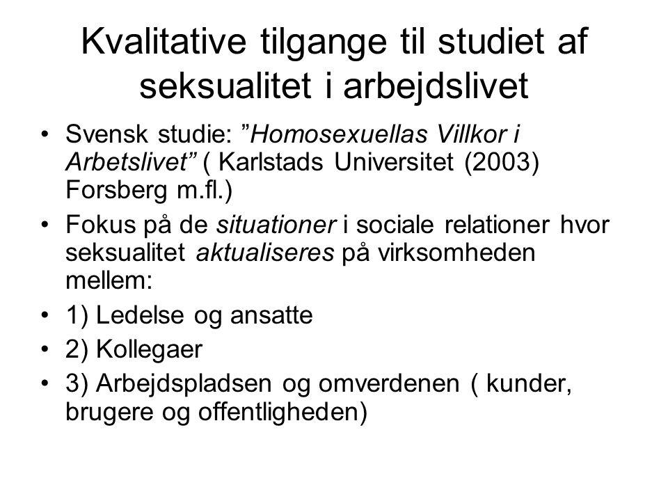 Kvalitative tilgange til studiet af seksualitet i arbejdslivet