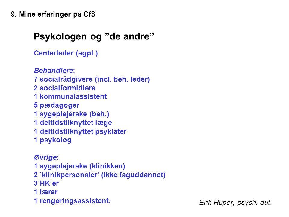 Psykologen og de andre