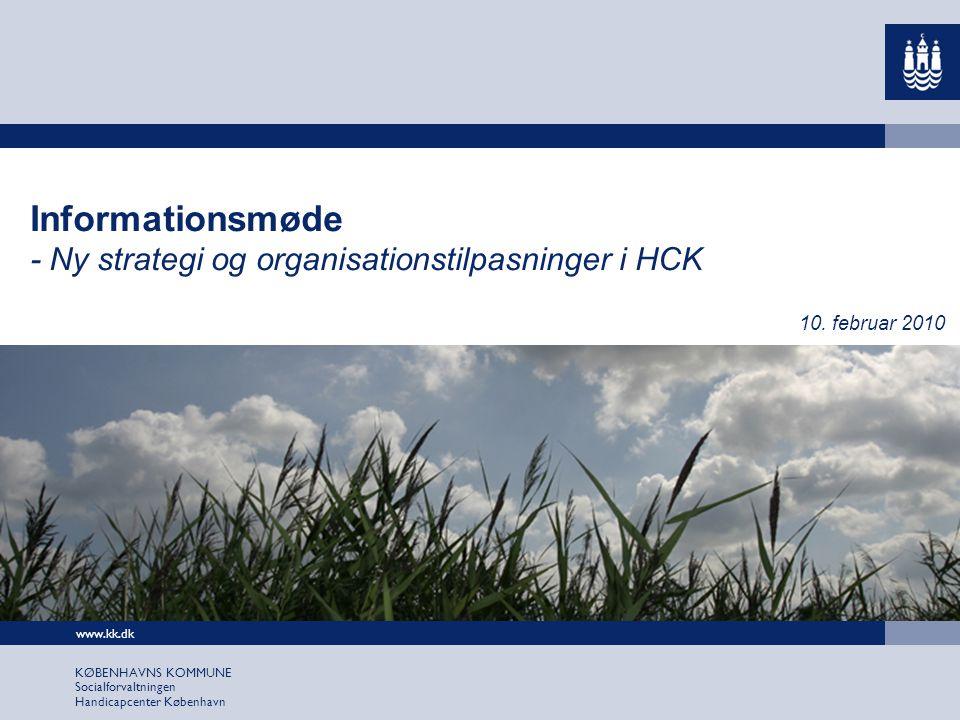Informationsmøde - Ny strategi og organisationstilpasninger i HCK