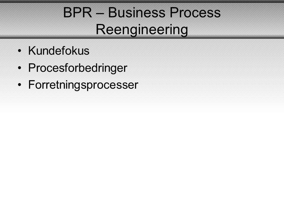 BPR – Business Process Reengineering