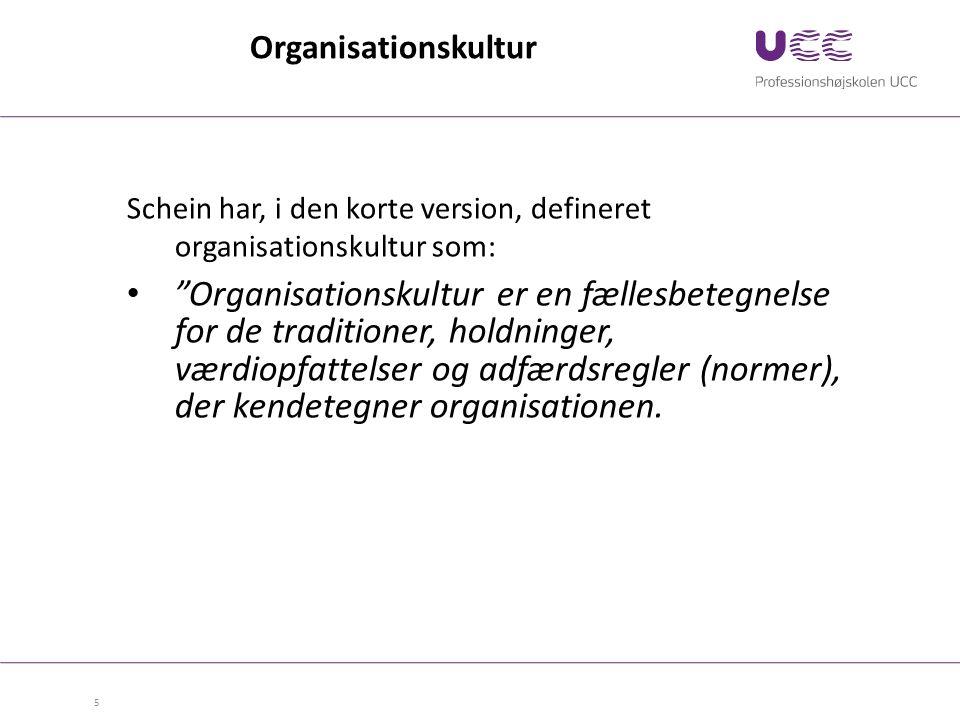 Organisationskultur Schein har, i den korte version, defineret organisationskultur som: