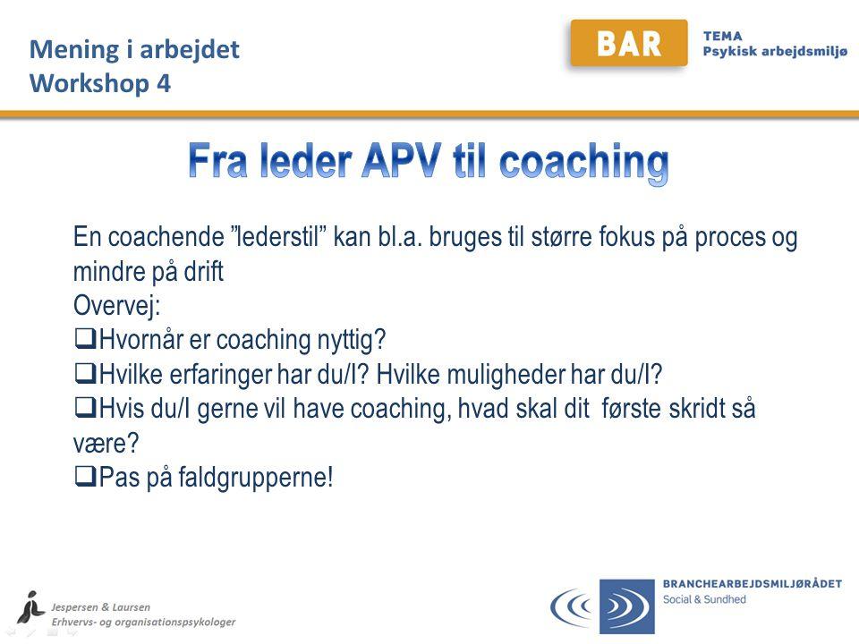 Fra leder APV til coaching