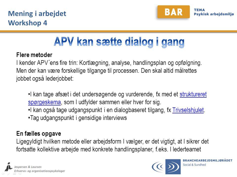APV kan sætte dialog i gang