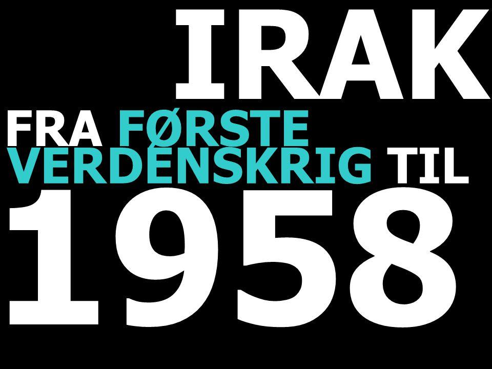 IRAK VERDENSKRIG TIL FRA FØRSTE 1958