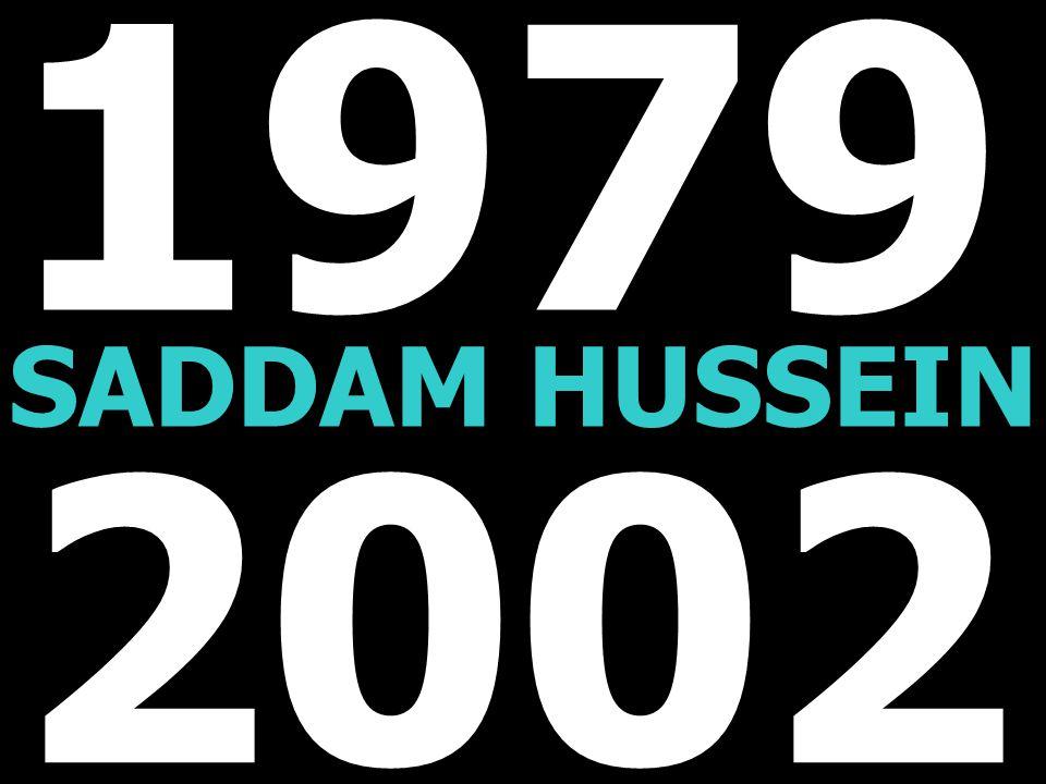 1979 SADDAM HUSSEIN 2002