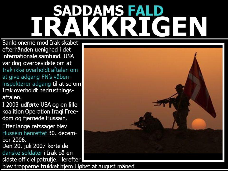 IRAKKRIGEN SADDAMS FALD Sanktionerne mod Irak skabet