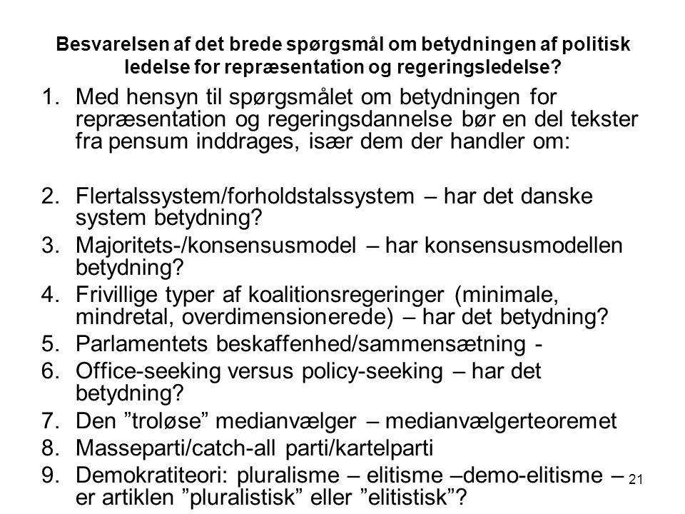Flertalssystem/forholdstalssystem – har det danske system betydning