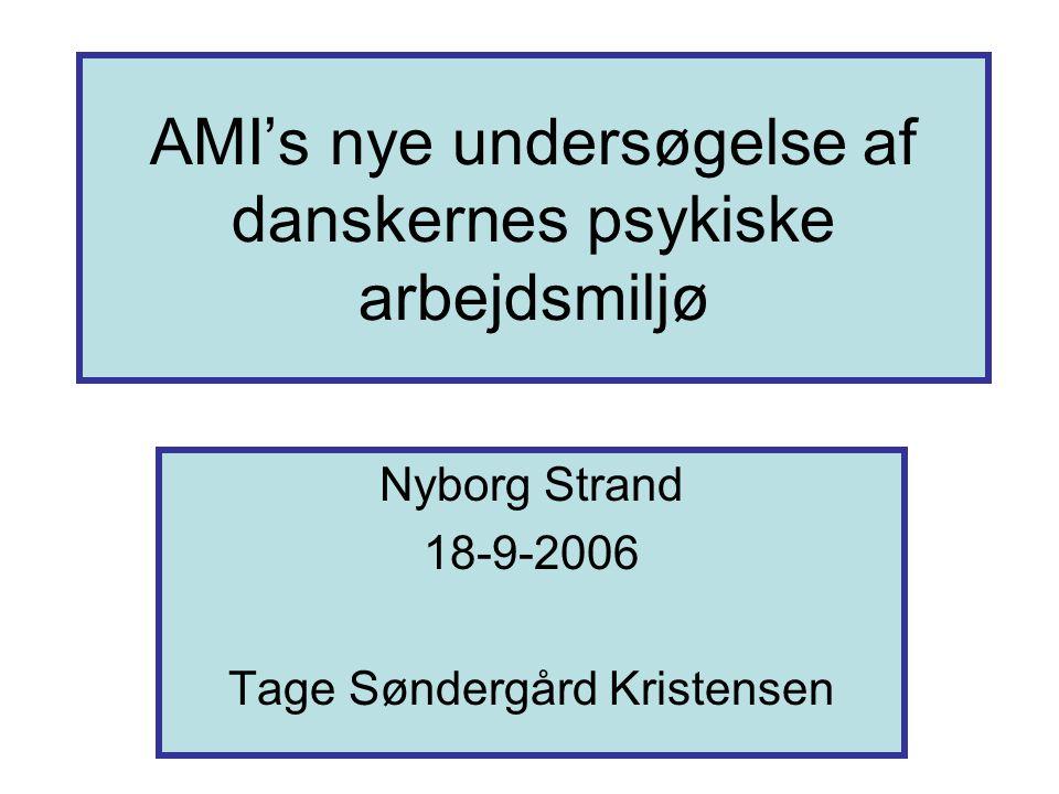 AMI's nye undersøgelse af danskernes psykiske arbejdsmiljø