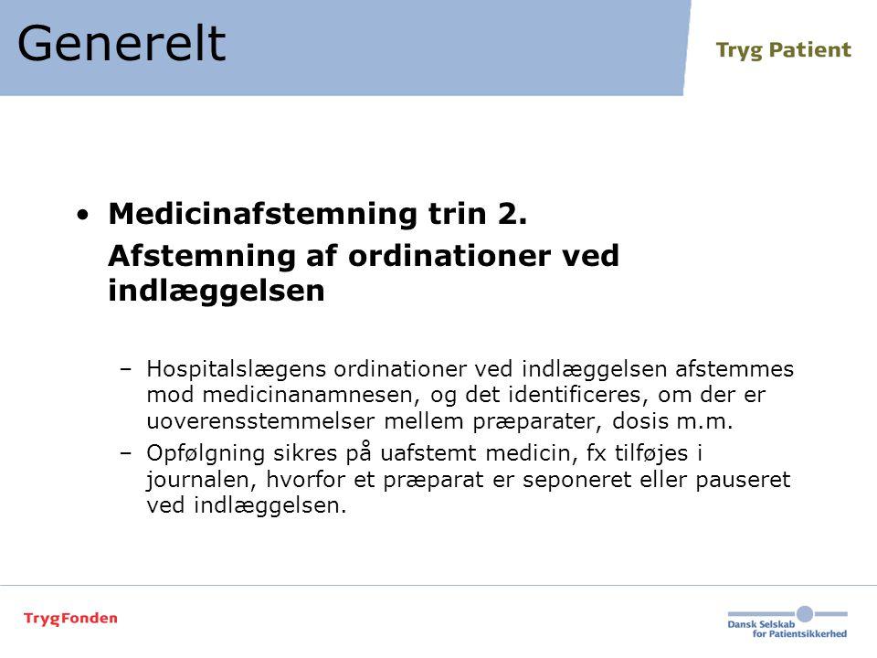Generelt Medicinafstemning trin 2.