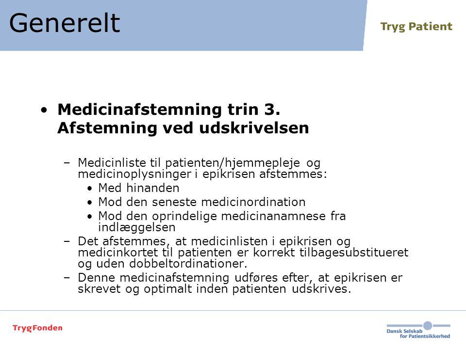 Generelt Medicinafstemning trin 3. Afstemning ved udskrivelsen