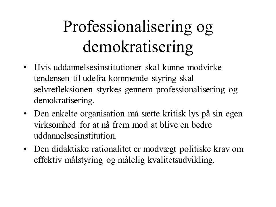 Professionalisering og demokratisering