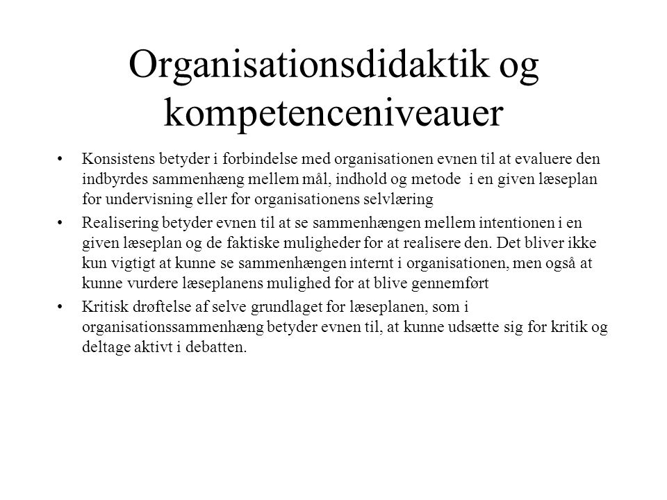 Organisationsdidaktik og kompetenceniveauer