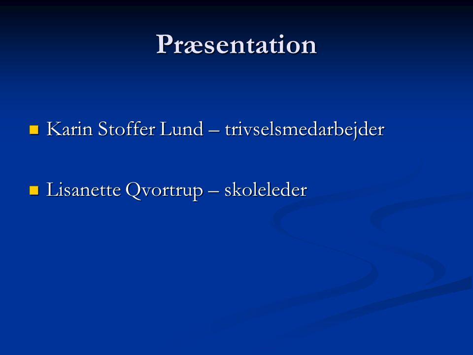 Præsentation Karin Stoffer Lund – trivselsmedarbejder