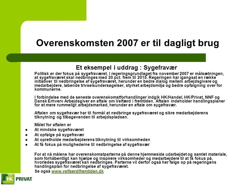 Overenskomsten 2007 er til dagligt brug