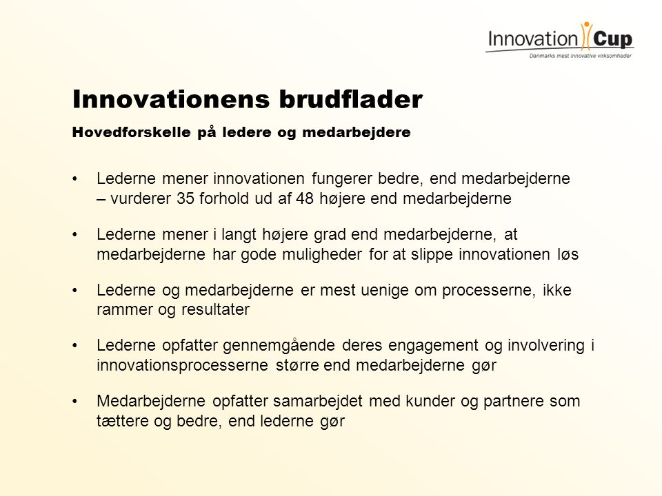 Innovationens brudflader Hovedforskelle på ledere og medarbejdere