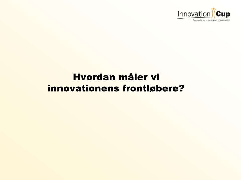 Hvordan måler vi innovationens frontløbere
