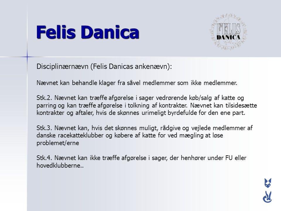 Felis Danica Disciplinærnævn (Felis Danicas ankenævn):