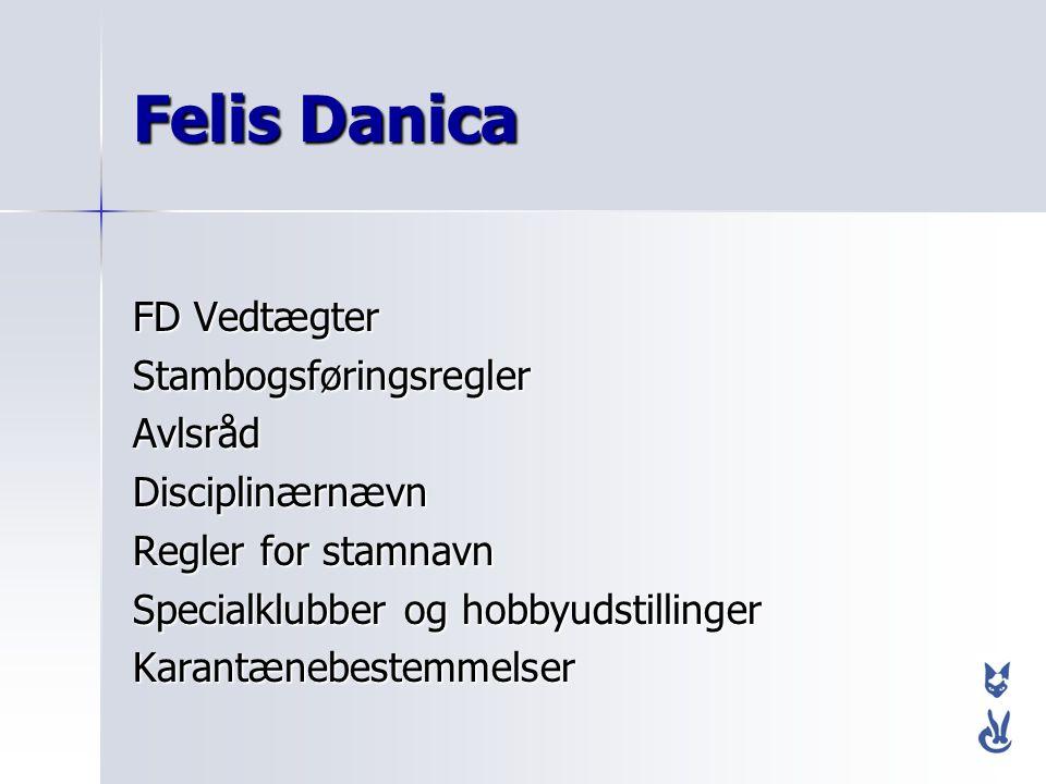 Felis Danica FD Vedtægter Stambogsføringsregler Avlsråd