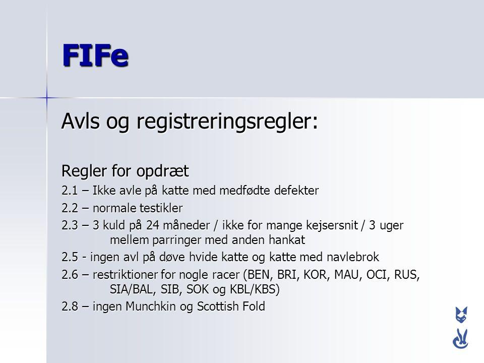 FIFe Avls og registreringsregler: Regler for opdræt
