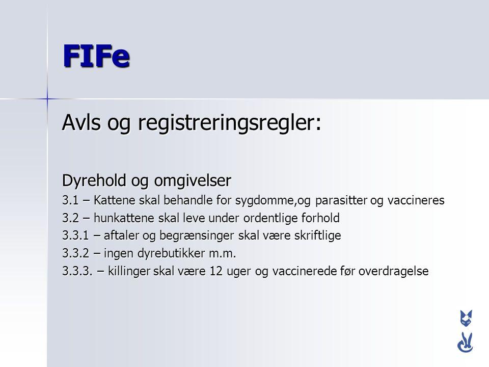 FIFe Avls og registreringsregler: Dyrehold og omgivelser
