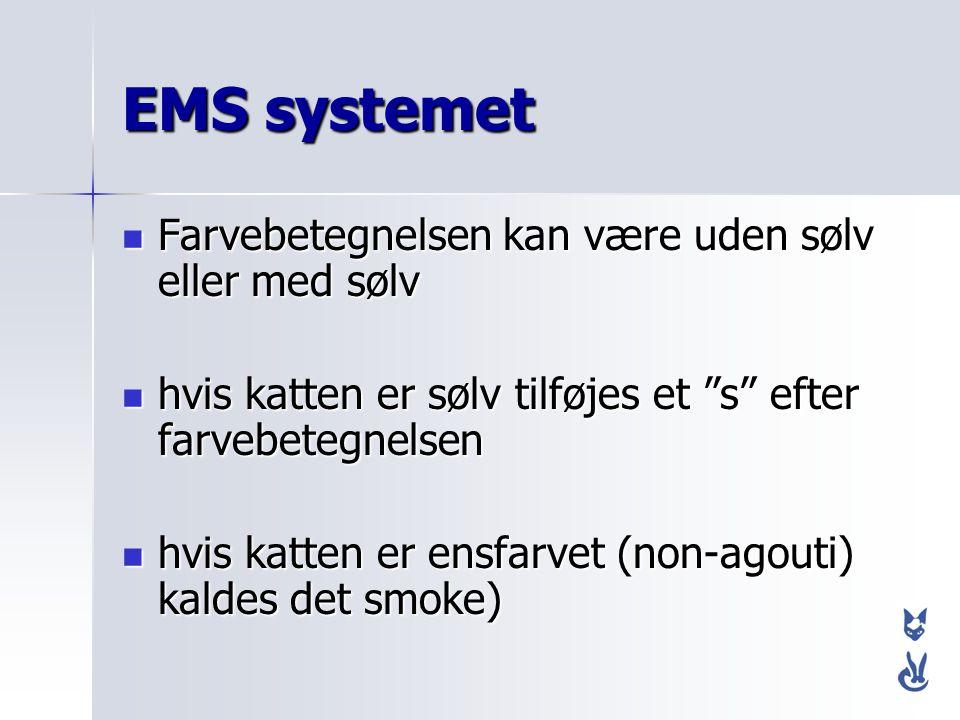 EMS systemet Farvebetegnelsen kan være uden sølv eller med sølv