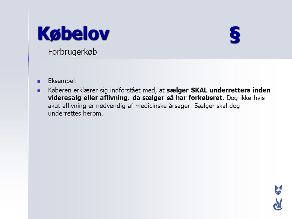 Købelov § Forbrugerkøb Eksempel: