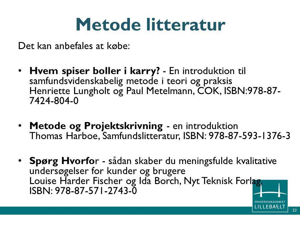 Metode litteratur Det kan anbefales at købe: