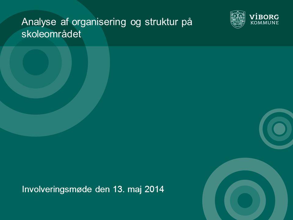 Analyse af organisering og struktur på skoleområdet