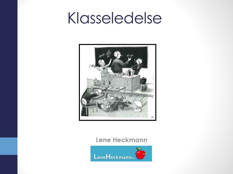 Klasseledelse Lene Heckmann