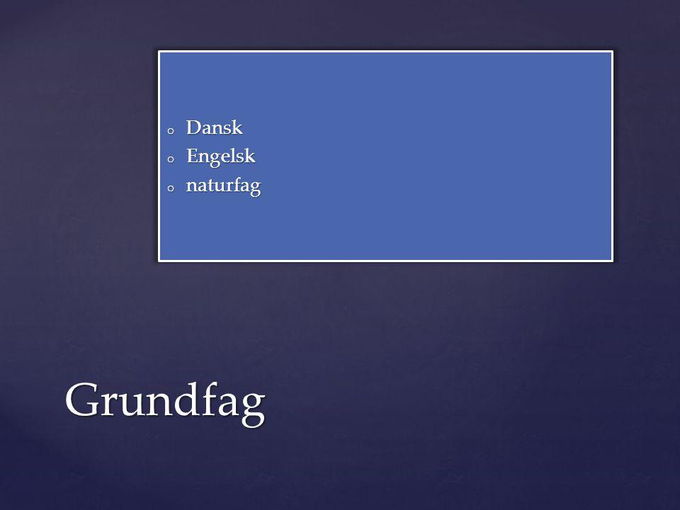 Dansk Engelsk naturfag Grundfag