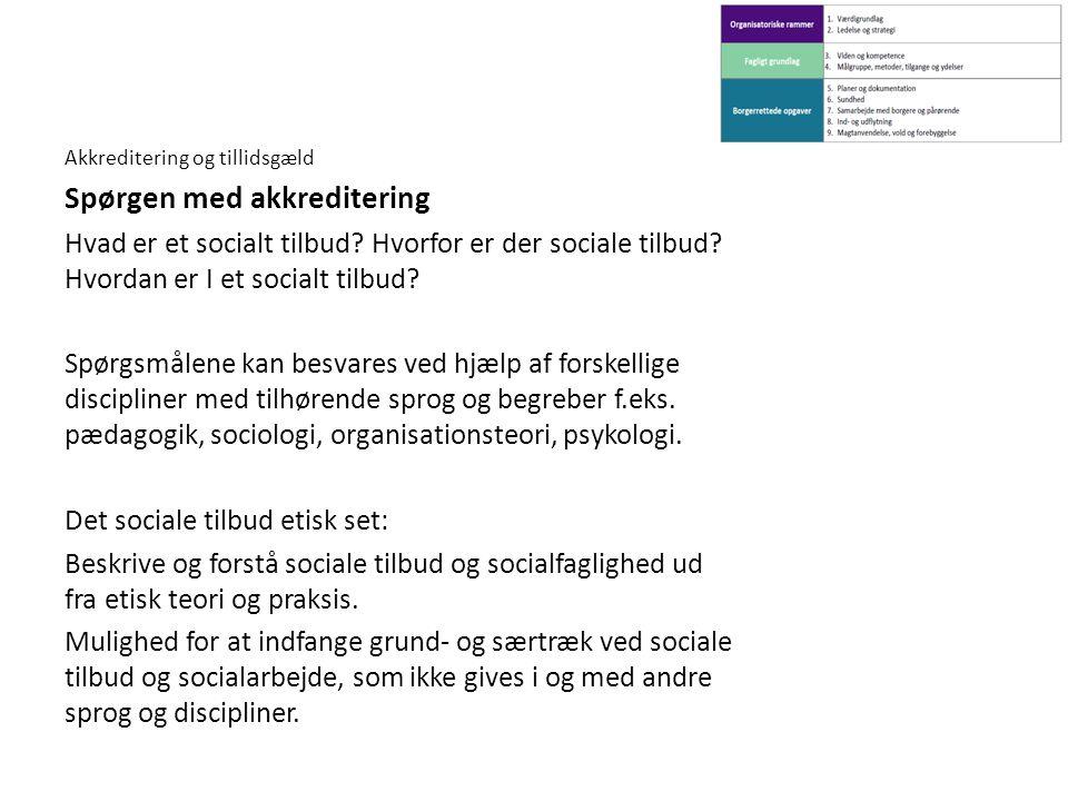 Det sociale tilbud etisk set: