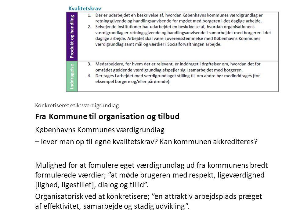 Fra Kommune til organisation og tilbud
