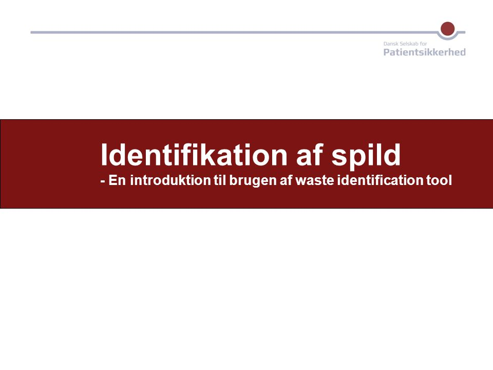 Identifikation af spild