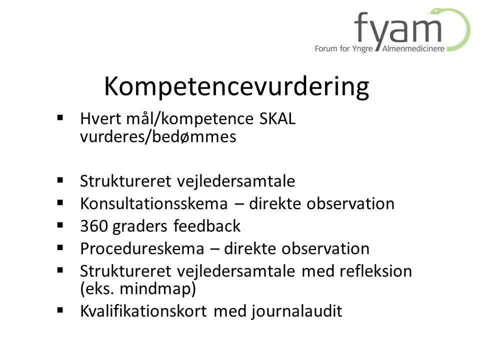 Kompetencevurdering Hvert mål/kompetence SKAL vurderes/bedømmes