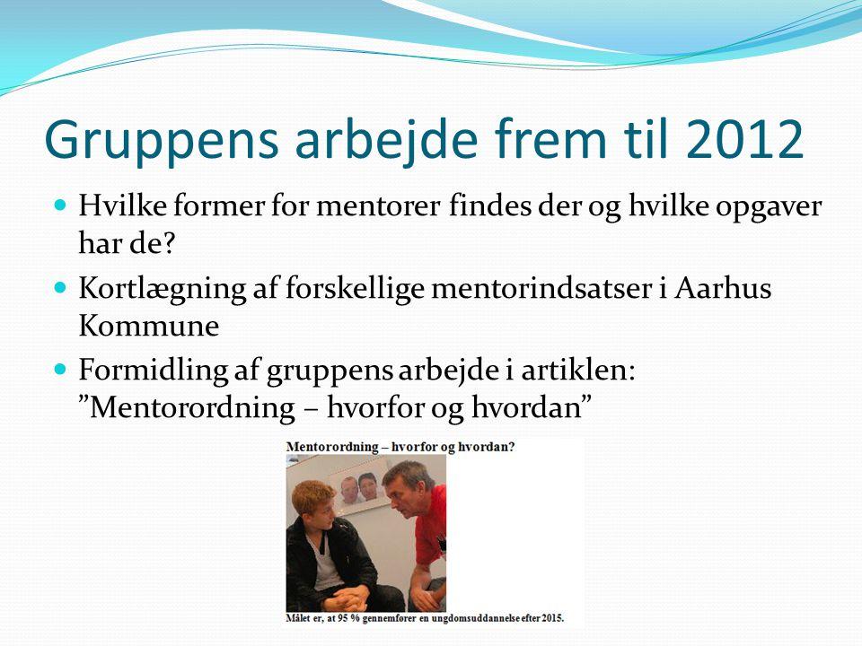 Gruppens arbejde frem til 2012