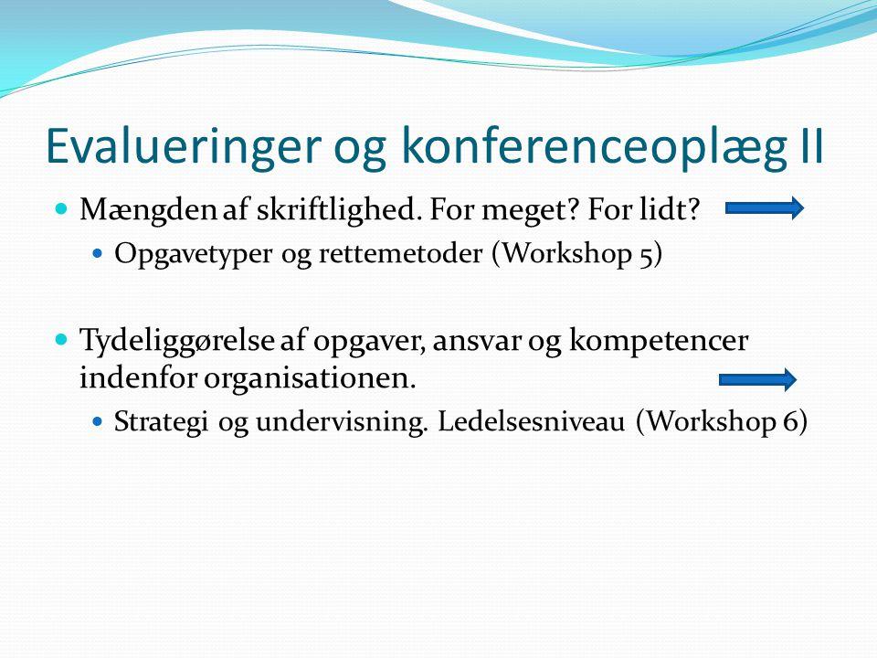 Evalueringer og konferenceoplæg II