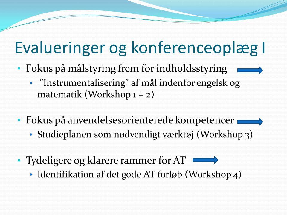 Evalueringer og konferenceoplæg I