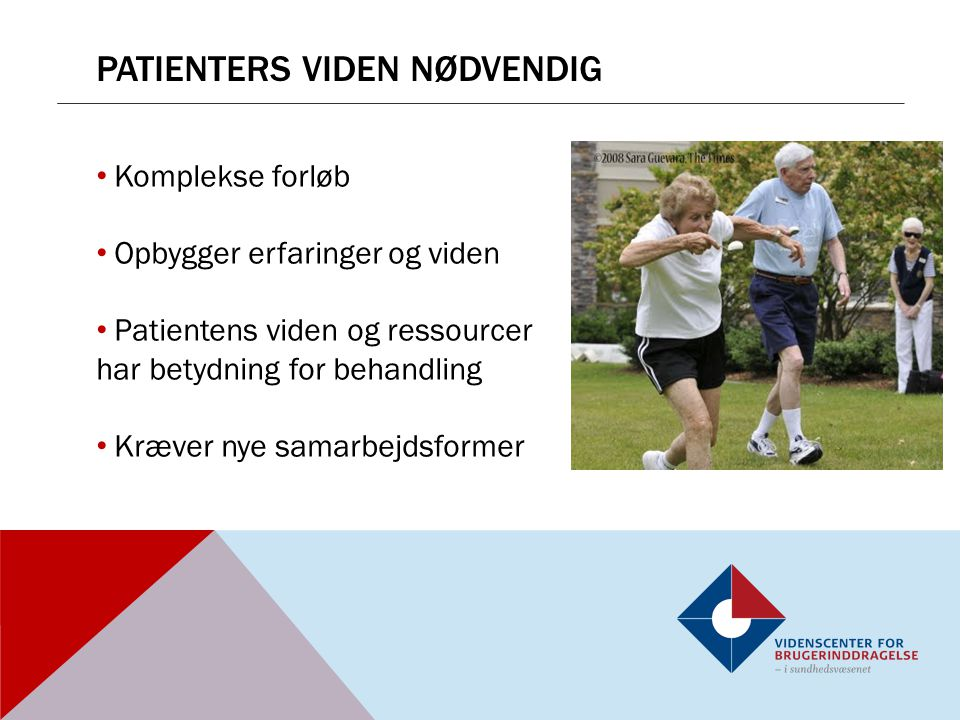 Patienters viden nødvendig