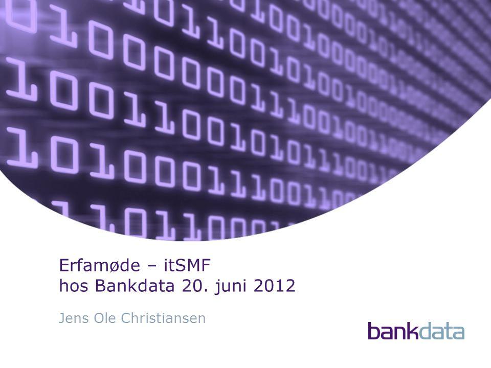 Erfamøde – itSMF hos Bankdata 20. juni 2012