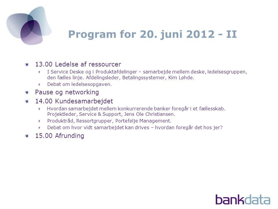Program for 20. juni 2012 - II 13.00 Ledelse af ressourcer