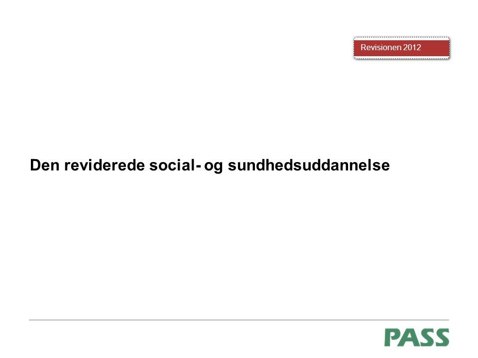 Den reviderede social- og sundhedsuddannelse
