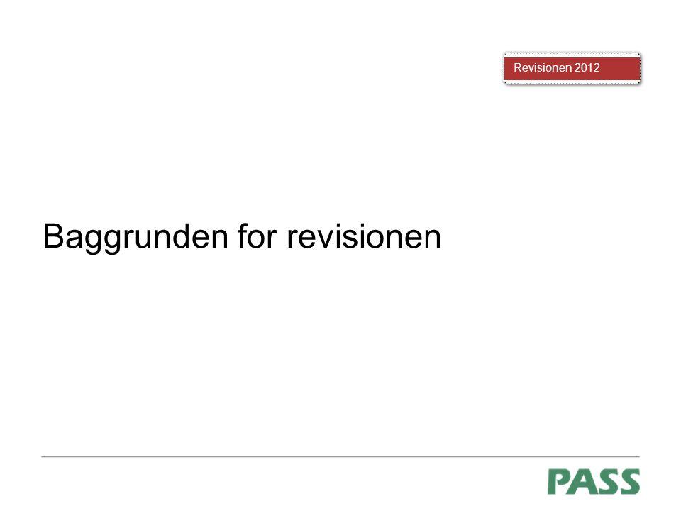 Baggrunden for revisionen