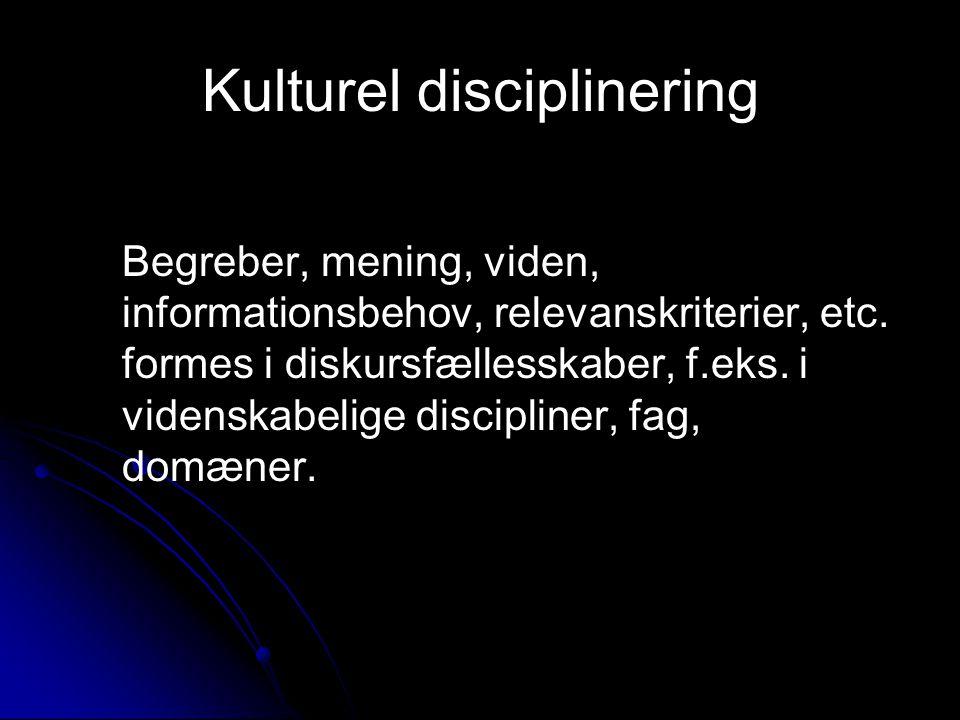 Kulturel disciplinering