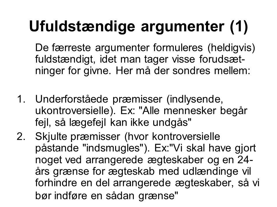 Ufuldstændige argumenter (1)