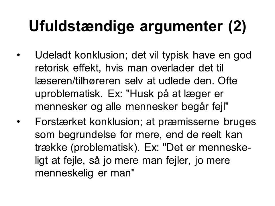 Ufuldstændige argumenter (2)