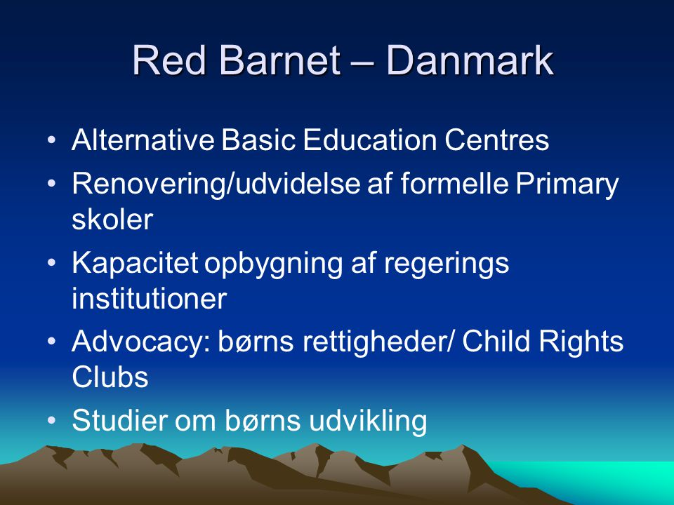 Red Barnet – Danmark Alternative Basic Education Centres