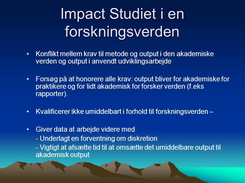 Impact Studiet i en forskningsverden