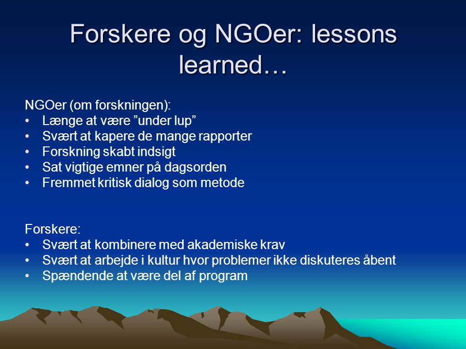Forskere og NGOer: lessons learned…