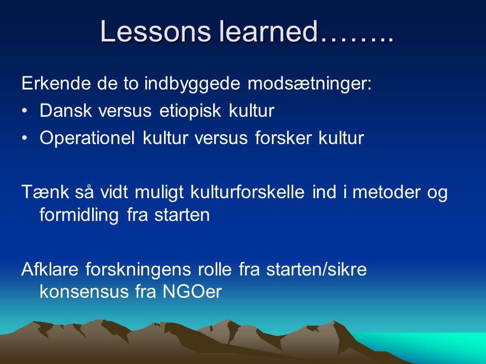 Lessons learned…….. Erkende de to indbyggede modsætninger: